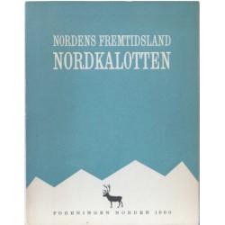 Nordens Fremtidsland – Nordkalotten