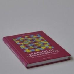 Læringens og teknikkens stil - en antologi om stilteorier