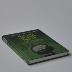 Barnets lærende hjerne - børneneuropsykologi, kognition og neuropædagogik