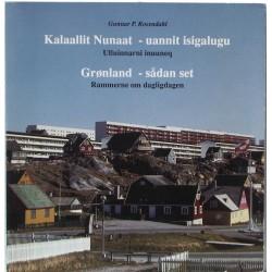 Kalaallit Nunaat – uannit isigalugu. Ulluinnarni inuuneq.