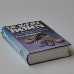 De kære børn - ny opslagsbog for forældre om børns udvikling og opdragelse fra 0-16 år af