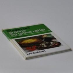 Bogen om grønne og grove retter