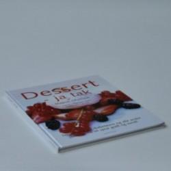 Dessert, ja tak - dessertbog for diabetikere og alle andre som gerne vil spise godt og sundt