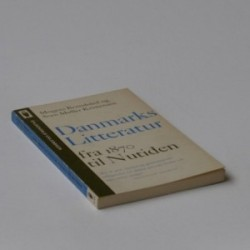 Danmarks litteratur - fra 1870 til nutiden