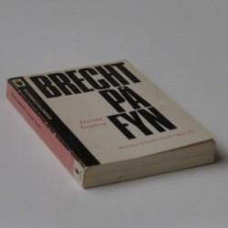 Brecht på Fyn - Brechts danske eksil 1933-39