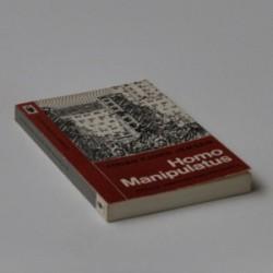 Homo manipulatus - essays omkring radikalismen