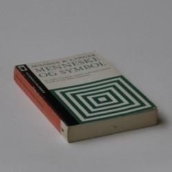 Menneske og symbol - en studie i fornuftens, ritualets og kunstens symboler