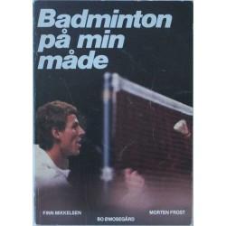 Badminton på min måde