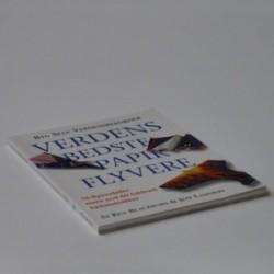 Verdens bedste papir flyvere