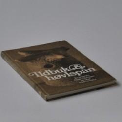 Ildbuk & høvlspån - en bog om Niels Thomsen amatør og inspirator