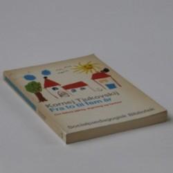 Fra to til fem år - om børns sprog, digtning og fantasi