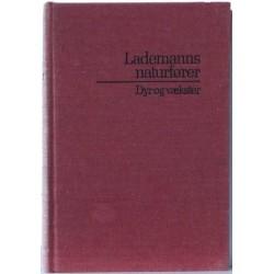 Lademanns naturfører – Dyr og vækster