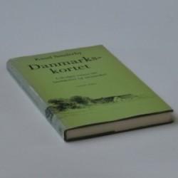 Danmarkskortet - udvalgte essays om landskaber og mennesker