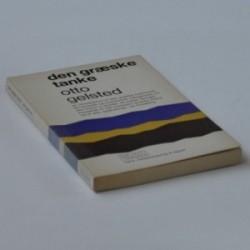 Den græske tanke - en introduktion til den græske livsfilosofi