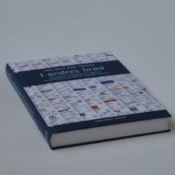 I andres brød - håndbog om informationsjournalistik, virksomhedskommunikation og public relations