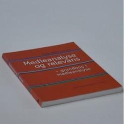 Medianalyse og relevans - en grundbog i medieanalyse
