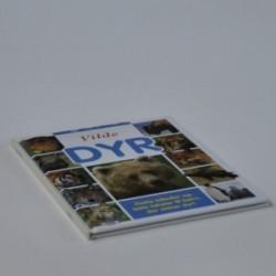 Vilde dyr - flotte billeder og lette tekster til børn, der elsker dyr!