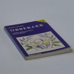 Obbekjær - manden, pebermynteolien, naturmedicinen