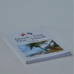 Dansk / Thai - Thai / Dansk - ordbog med lydskrift