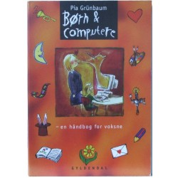 Børn og computere – en håndbog for voskne