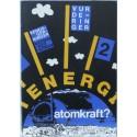 Energi 2 – Atomkraft?