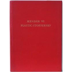 Kender vi plastic-stofferne?