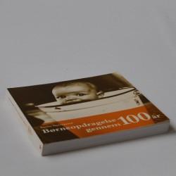 Børneopdragelse gennem 100 år