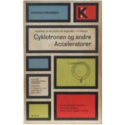 Cyklotronen og andre Acceleratorer