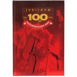 100 Års Jubilæum – 1904-2004 – Superbrugsen Ans