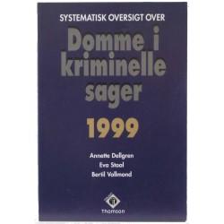 Systematisk oversigt over domme i kriminelle sager 1999
