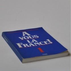 A Vous la France! 1