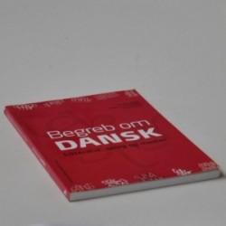 Begreb om dansk - litteratur, sprog og medier - tekster