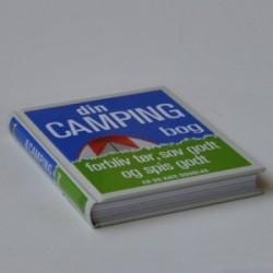 Din camping bog - forbliv tør, sov godt og spis godt