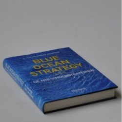 Blue Ocean Strategy - den nye vinderstrategier
