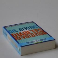 Dr. Atkins' diabetes revolution - kontroller dit blodsukker og forebyg type 2-diabetes