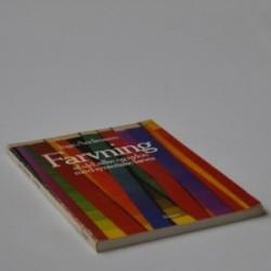 Farvning af uld, silke og nylon med syntetiske farver