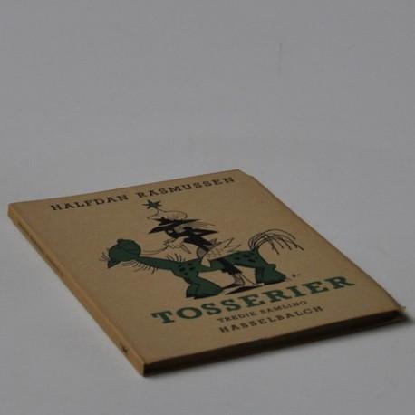 Tosserier - tredje samling
