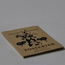 Tosserier - femte samling