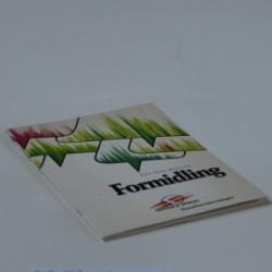 Formidling - skriv godt, bliv læst og forstået
