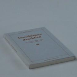 Danskfagets danskhed - en bog om danskfaget mellem metode og nationalitet