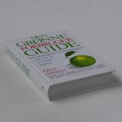 Den grønne forbruger guide. Fra shampoo til champagne - køb bedre ind til en bedre fremtid