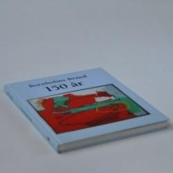 Bornholms Brand. 150 års jubilæum 1855-2005