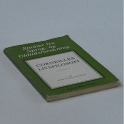 Corneilles livsfilosofi - studier fra sprog- og oldtidsforskning