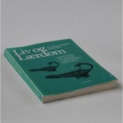 Liv og lærdom - kapitler af dansk videnskabshistorie