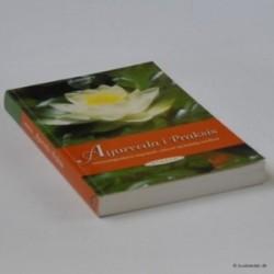 Ayurveda i Praksis - hemmelighederne bag fysisk, seksuel og åndelig sundhed