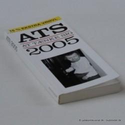 ATS - at tænke sig 2005. 15 % ekstra vrøvl