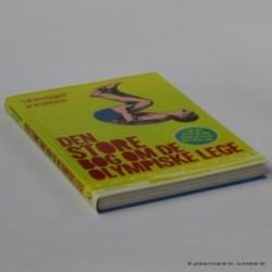 Den store bog om de olympiske lege - alt det om OL du ikke anede du havde lyst til at vide