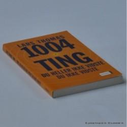 1004 ting du heller ikke vidste du ikke vidste