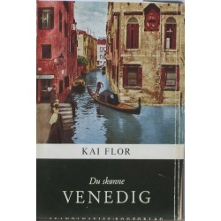 Du skønne Venedig