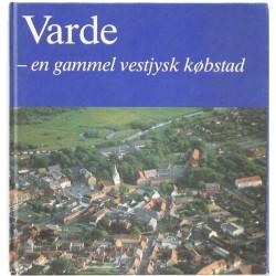 Varde – En gammel vestjysk købstad